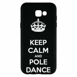 Чехол для Samsung A7 2017 KEEP CALM and pole dance