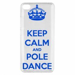 Чехол для Xiaomi Mi 5s KEEP CALM and pole dance