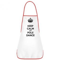 Фартук KEEP CALM and pole dance - FatLine