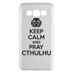 Чехол для Samsung A3 2015 KEEP CALM AND PRAY CTHULHU - FatLine