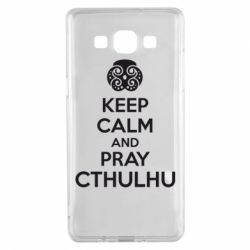 Чехол для Samsung A5 2015 KEEP CALM AND PRAY CTHULHU - FatLine