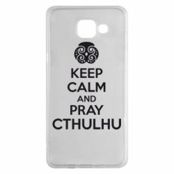 Чехол для Samsung A5 2016 KEEP CALM AND PRAY CTHULHU - FatLine