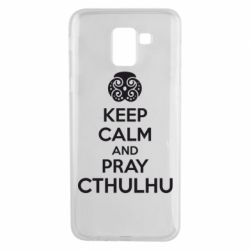 Чехол для Samsung J6 KEEP CALM AND PRAY CTHULHU - FatLine