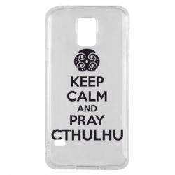 Чехол для Samsung S5 KEEP CALM AND PRAY CTHULHU - FatLine