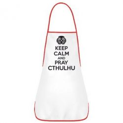 Фартук KEEP CALM AND PRAY CTHULHU - FatLine