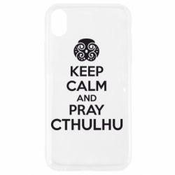 Чехол для iPhone XR KEEP CALM AND PRAY CTHULHU - FatLine