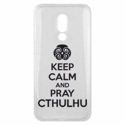 Чехол для Meizu 16x KEEP CALM AND PRAY CTHULHU - FatLine