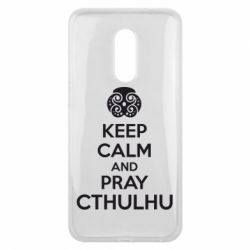 Чехол для Meizu 16 plus KEEP CALM AND PRAY CTHULHU - FatLine