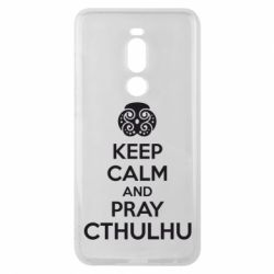 Чехол для Meizu Note 8 KEEP CALM AND PRAY CTHULHU - FatLine
