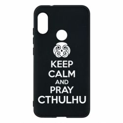 Чехол для Mi A2 Lite KEEP CALM AND PRAY CTHULHU - FatLine