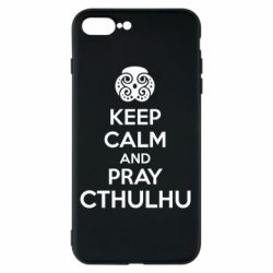 Чехол для iPhone 8 Plus KEEP CALM AND PRAY CTHULHU - FatLine