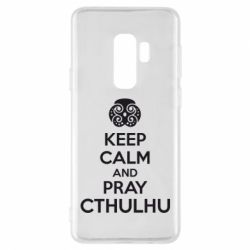 Чехол для Samsung S9+ KEEP CALM AND PRAY CTHULHU - FatLine