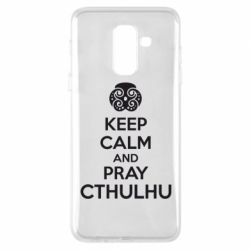 Чехол для Samsung A6+ 2018 KEEP CALM AND PRAY CTHULHU - FatLine