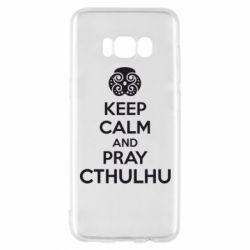 Чехол для Samsung S8 KEEP CALM AND PRAY CTHULHU - FatLine