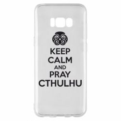 Чехол для Samsung S8+ KEEP CALM AND PRAY CTHULHU - FatLine