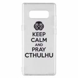 Чехол для Samsung Note 8 KEEP CALM AND PRAY CTHULHU - FatLine