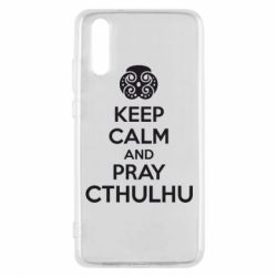 Чехол для Huawei P20 KEEP CALM AND PRAY CTHULHU - FatLine