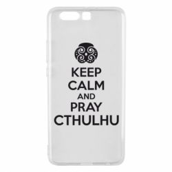 Чехол для Huawei P10 Plus KEEP CALM AND PRAY CTHULHU - FatLine