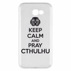 Чехол для Samsung A7 2017 KEEP CALM AND PRAY CTHULHU - FatLine