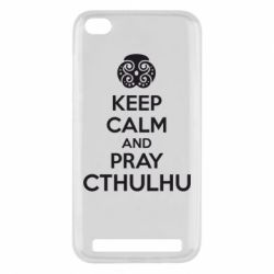 Чехол для Xiaomi Redmi 5a KEEP CALM AND PRAY CTHULHU - FatLine