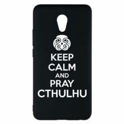 Чехол для Meizu M5 Note KEEP CALM AND PRAY CTHULHU - FatLine