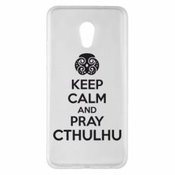 Чехол для Meizu Pro 6 Plus KEEP CALM AND PRAY CTHULHU - FatLine