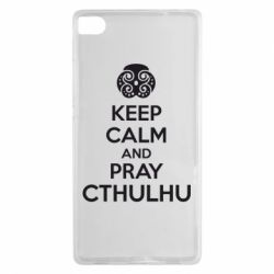 Чехол для Huawei P8 KEEP CALM AND PRAY CTHULHU - FatLine