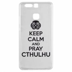Чехол для Huawei P9 KEEP CALM AND PRAY CTHULHU - FatLine