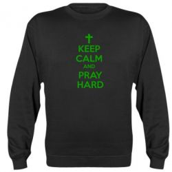Реглан (свитшот) KEEP CALM and PRAY HARD - FatLine