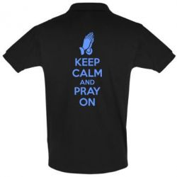 Футболка Поло KEEP CALM AND PRAY ON - FatLine