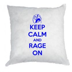 Подушка KEEP CALM and RAGE ON - FatLine
