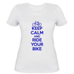 Женская футболка KEEP CALM AND RIDE YOUR BIKE - FatLine