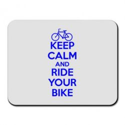 Коврик для мыши KEEP CALM AND RIDE YOUR BIKE - FatLine