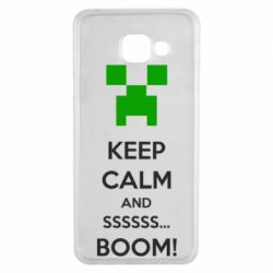 Чехол для Samsung A3 2016 Keep calm and ssssssss...BOOM!