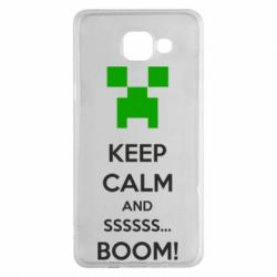 Чехол для Samsung A5 2016 Keep calm and ssssssss...BOOM!