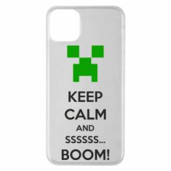 Чехол для iPhone 11 Pro Max Keep calm and ssssssss...BOOM!