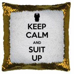 Подушка-хамелеон Keep Calm and suit up!