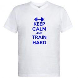 Мужская футболка  с V-образным вырезом KEEP CALM and TRAIN HARD - FatLine