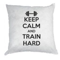 Подушка KEEP CALM and TRAIN HARD - FatLine
