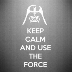 Наклейка Keep Calm and use the Force