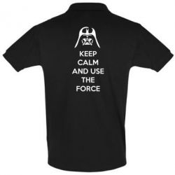 Футболка Поло Keep Calm and use the Force