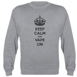 Реглан (свитшот) KEEP CALM and VAPE ON