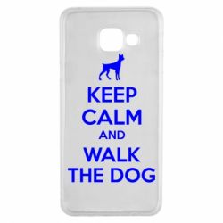 Чохол для Samsung A3 2016 KEEP CALM and WALK THE DOG