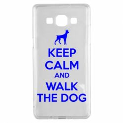 Чохол для Samsung A5 2015 KEEP CALM and WALK THE DOG
