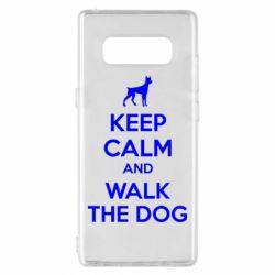 Чохол для Samsung Note 8 KEEP CALM and WALK THE DOG