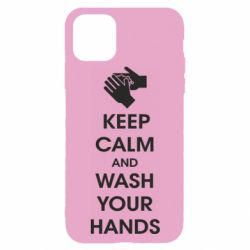 Чохол для iPhone 11 Pro Keep calm and wash your hands