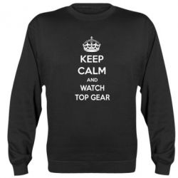 Реглан (свитшот) KEEP CALM and WATCH TOP GEAR