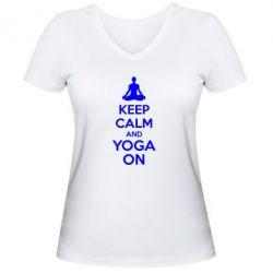 Женская футболка с V-образным вырезом KEEP CALM and YOGA ON - FatLine