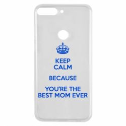 Чехол для Huawei Y7 Prime 2018 KEEP CALM because you're the best mom ever - FatLine