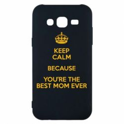 Чехол для Samsung J5 2015 KEEP CALM because you're the best mom ever - FatLine